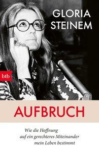 Gloria  Steinem - Aufbruch