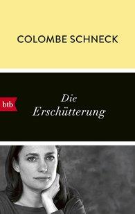 Colombe  Schneck - Die Erschütterung