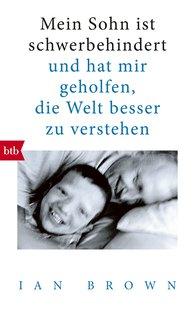 Ian  Brown - Mein Sohn ist schwerbehindert