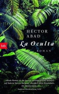 Héctor  Abad - La Oculta