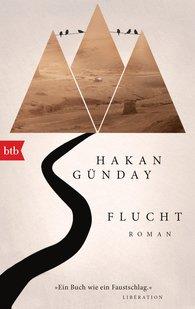 Hakan  Günday - Flucht