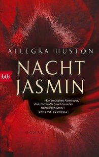 Allegra  Huston - Nachtjasmin