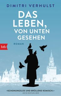 Dimitri  Verhulst - Das Leben, von unten gesehen