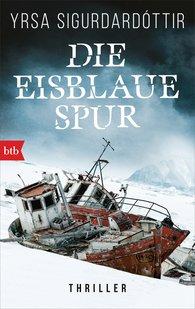 Yrsa  Sigurdardóttir - Die eisblaue Spur
