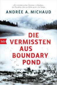 Andrée A.  Michaud - Die Vermissten aus Boundary Pond