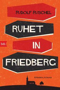 Rudolf  Ruschel - Rest in Friedberg
