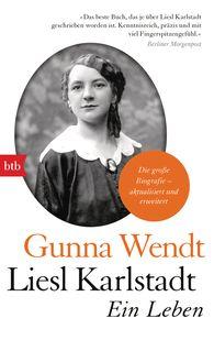 Gunna  Wendt - Liesl Karlstadt