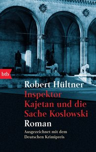 Robert  Hültner - Inspector Kajetan and the Koslowski Affair