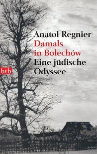 Anatol  Regnier - Damals in Bolechów