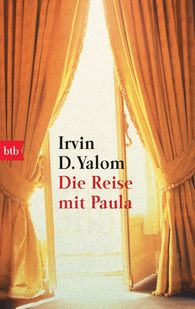 Irvin D.  Yalom - Die Reise mit Paula