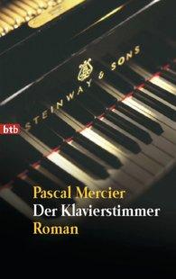 Pascal  Mercier - The Piano Tuner