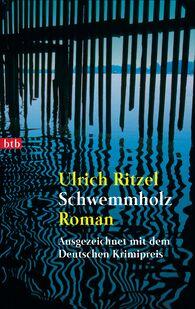 Ulrich  Ritzel - Schwemmholz