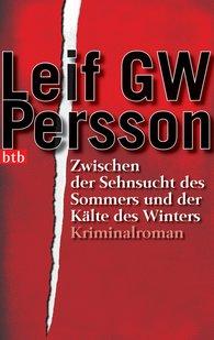 Leif GW  Persson - Zwischen der Sehnsucht des Sommers und der Kälte des Winters