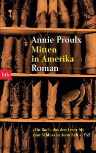 Annie  Proulx - Mitten in Amerika