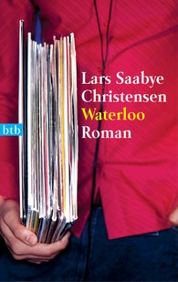 Lars Saabye  Christensen - Waterloo