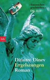 Dimitré  Dinev - Engelszungen