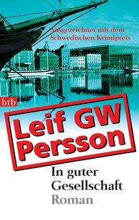 Leif GW  Persson - In guter Gesellschaft