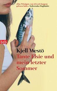 Kjell  Westö - Tante Elsie und mein letzter Sommer
