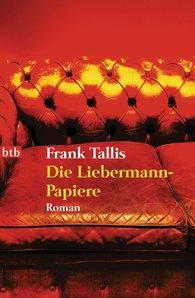 Frank  Tallis - Die Liebermann-Papiere