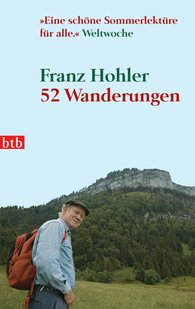 Franz  Hohler - 52 Wanderungen