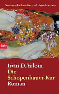Irvin D.  Yalom - Die Schopenhauer-Kur