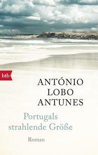 António  Lobo Antunes - Portugals strahlende Größe