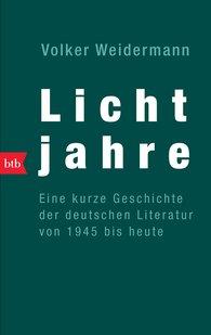Volker  Weidermann - Lichtjahre