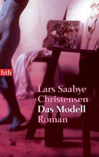Lars Saabye  Christensen - Das Modell