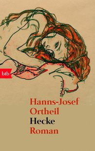 Hanns-Josef  Ortheil - Hecke