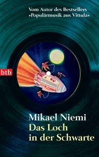 Mikael  Niemi - Das Loch in der Schwarte
