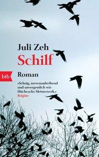 Juli  Zeh - Schilf