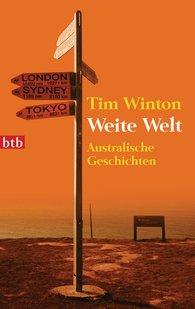 Tim  Winton - Weite Welt