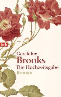 Geraldine  Brooks - Die Hochzeitsgabe