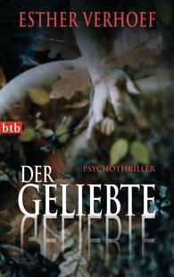 Esther  Verhoef - Der Geliebte