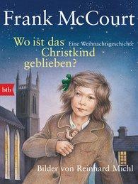 Frank  McCourt - Wo ist das Christkind geblieben?
