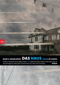 Mark Z.  Danielewski - Das Haus /House of Leaves