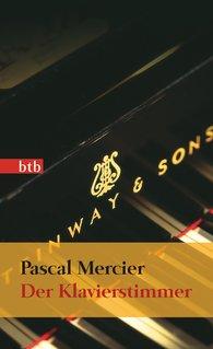 Pascal  Mercier - Der Klavierstimmer
