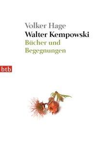 Volker  Hage - Walter Kempowski