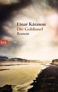 Einar  Kárason - Die Goldinsel