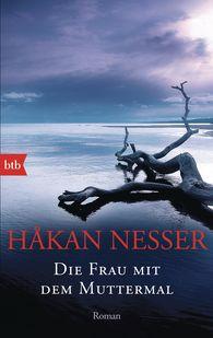 Håkan  Nesser - Die Frau mit dem Muttermal