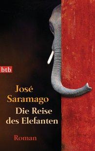 José  Saramago - Die Reise des Elefanten