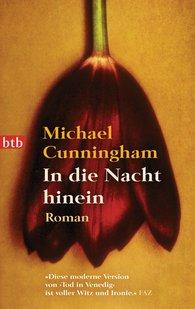 Michael  Cunningham - In die Nacht hinein