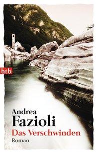 Andrea  Fazioli - Das Verschwinden