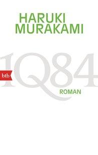 Haruki  Murakami - 1Q84  (Buch 1, 2)
