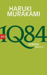 Haruki  Murakami - 1Q84  (Buch 3)