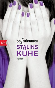 Sofi  Oksanen - Stalins Kühe