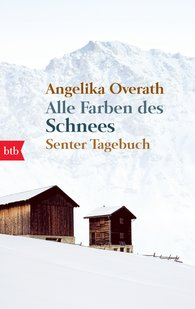 Angelika  Overath - All the Colours of the Snow