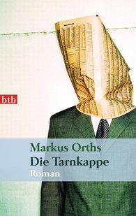 Markus  Orths - Die Tarnkappe