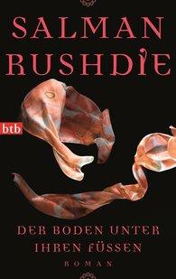 Salman  Rushdie - Der Boden unter ihren Füßen