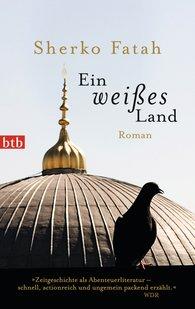 Sherko  Fatah - Ein weißes Land